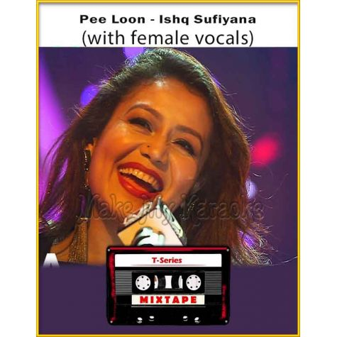 Pee Loon - Ishq Sufiyana (With Female Vocals) - T-Series Mixtape (MP3 Format)