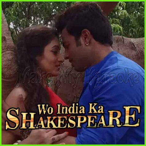 Aawaz Do - Wo India Ka Shakespeare