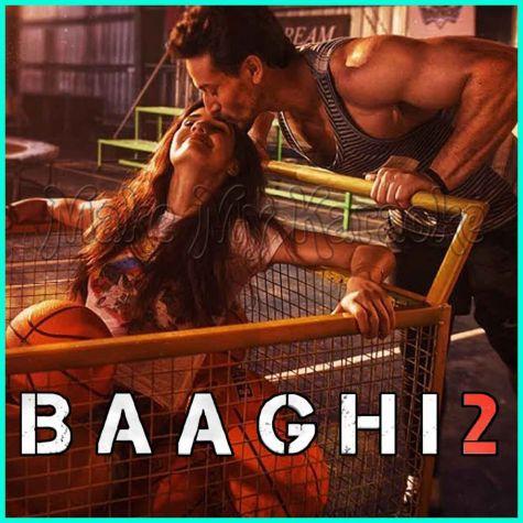 O Saathi - Baaghi 2