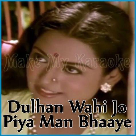 Le Toh Aaye Ho (Sajna O Sajna) - Dulhan Wahi Jo Piya Man Bhaaye (MP3 Format)