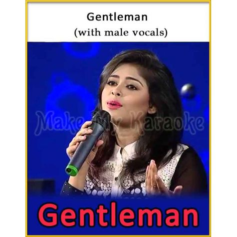Gentleman (With Male Vocals) - Gentleman