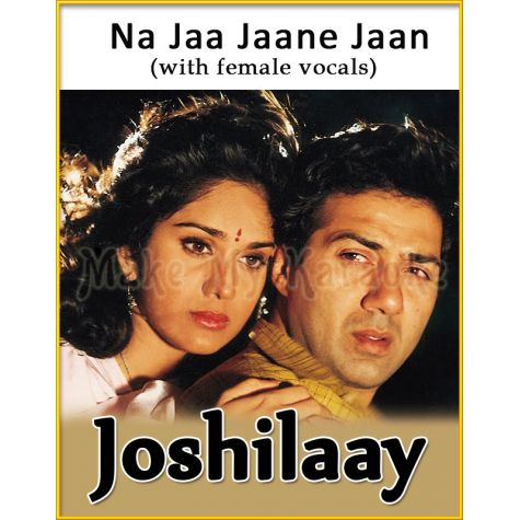 Na Jaa Jaane Jaan (With Female Vocals) - Joshilaay (MP3 Format)