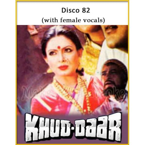 Disco 82 (With Female Vocals) - Khuddar