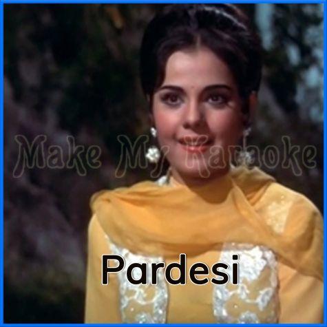 Daaka Daale - Pardesi (MP3 Format)
