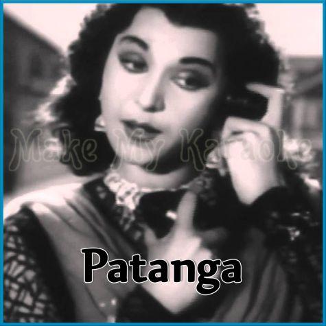 Mere Piya Gaye Rangoon - Patanga (MP3 Format)