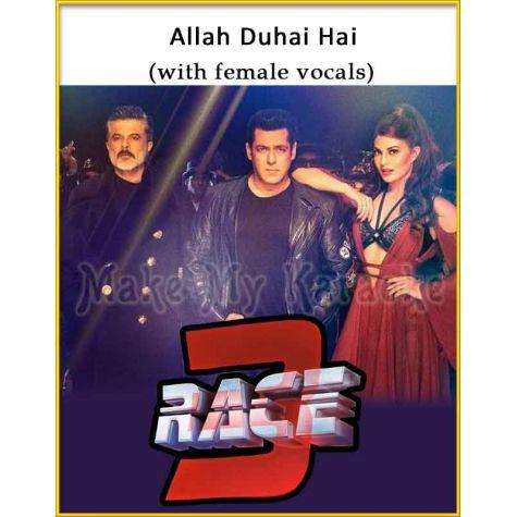 Allah Duhai Hai (With Female Vocals) - Race 3