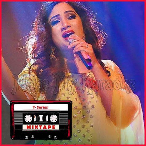 Sunn Raha Hai-Rozana - T-Series Mixtape