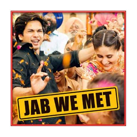 Mauja Hi Mauja - Jab We Met (MP3 and Video Karaoke Format)