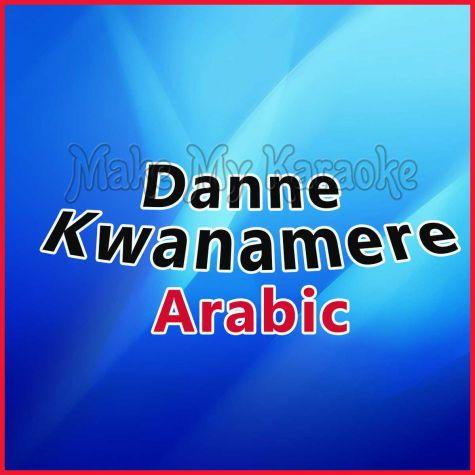 Danne Kwanamere - ARABIC