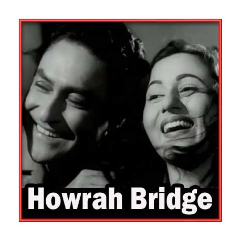 Aayiye Meherbaan- Howrah Bridge (MP3 and Video Karaoke Format)