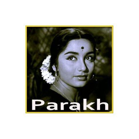 Mila Hai Kisi Ka Jhumka - Parakh