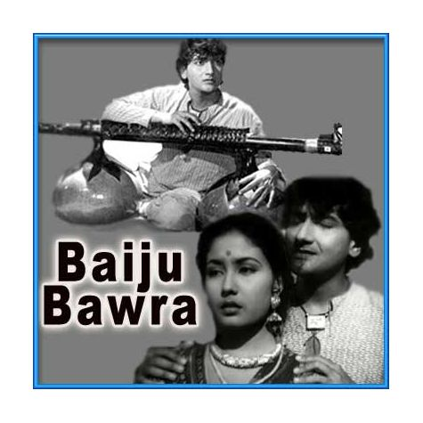 Duniya Ke Rakhwale - Baiju Bawra (MP3 and Video Karaoke Format)