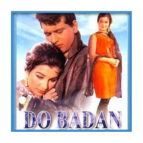 Bhari Duniya Mein Aakhir - Do Badan (MP3 and Video Karaoke Format)