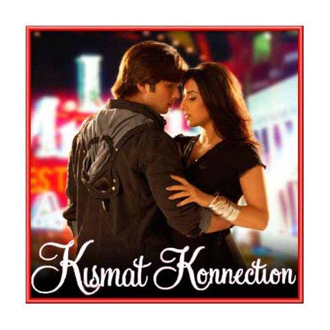 Bakhuda | Kismat Konnection | Atif Aslam , Alka Yagnik | Download Bollywood Karaoke Songs |