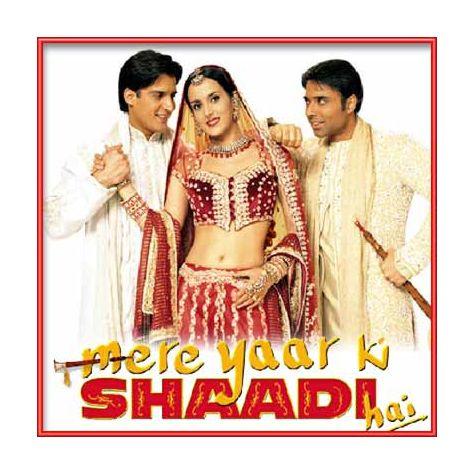 Sharara - Candy Shop Remix - Mere Yaar Ki Shaadi Hai (MP3 and Video Karaoke Format)