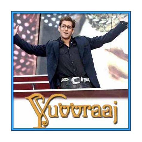 Mastam Mastam - Yuvraaj (MP3 and Video Karaoke Format)