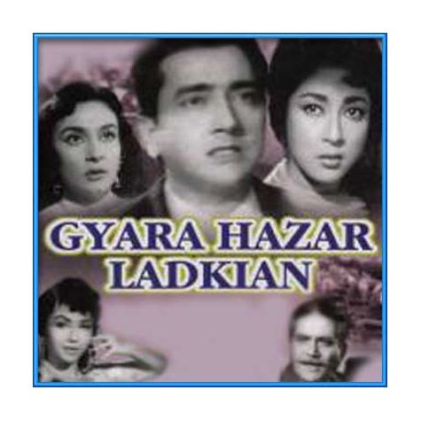 Dil Ki Tamanna Thi - Gyarah Hazaar Ladkiyan (MP3 and Video Karaoke Format)
