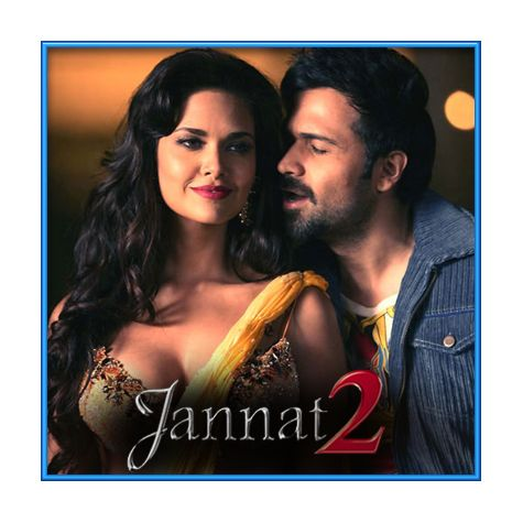 Tera Deedar Hua - Jannat 2 (MP3 and Video Karaoke Format)