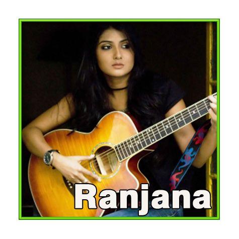Bangla - Ranjana Ami Aar Ashbona