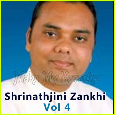 Ghani Re Khamma - Shrinathjini Zankhi Vol 4 - Gujarati