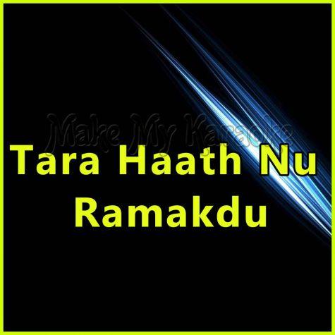 Tara Haath Nu Ramakdu -- Gujarati