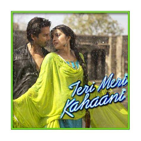 Humse Pyar Kar Le Tu - Teri Meri Kahaani (MP3 and Video Karaoke  Format)