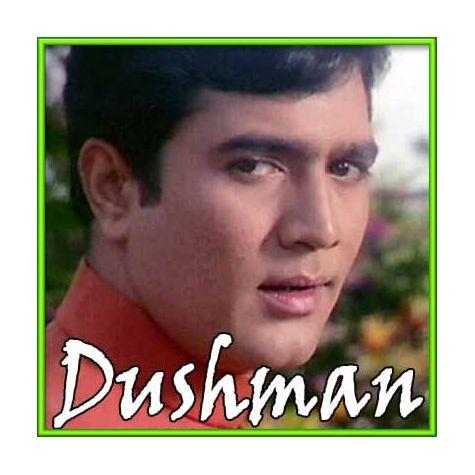Sachchai Chhup Nahin Sakti - Dushman (MP3 and Video Karaoke Format)