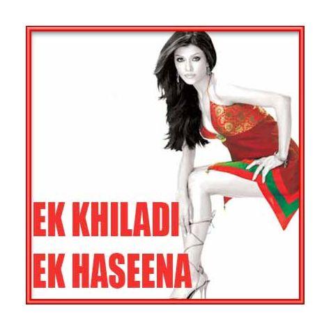 Ankhiyan Na Maar Remix - Ek Khiladi Ek Haseena (MP3 and Video Karaoke Format)