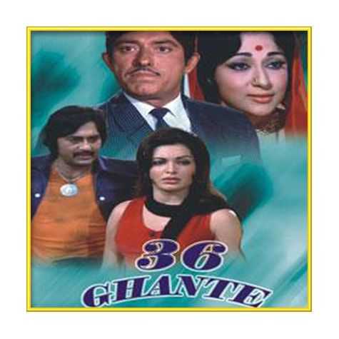 Jaane Aaj Kya Hua - 36 Ghante (MP3 and Video Karaoke Format)