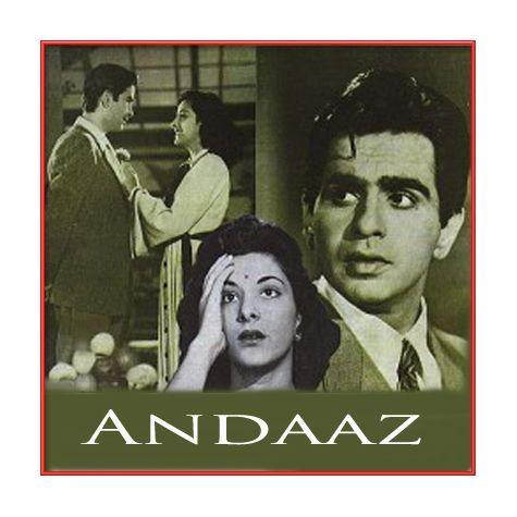 Tu Kahe Agar - Andaaz (MP3 and Video Karaoke Format)