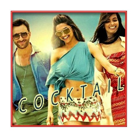 Tumhi Ho Bandhu - Cocktail (MP3 and Video Karaoke Format)