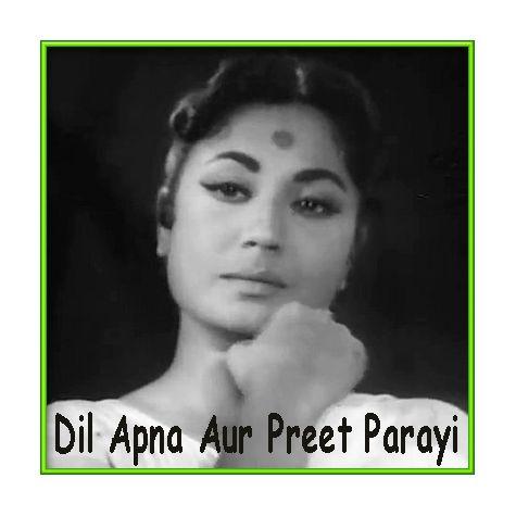 Ajeeb Dastan Hai Ye - Dil Apna Aur Preet Parayee (MP3 and Video Karaoke Format)