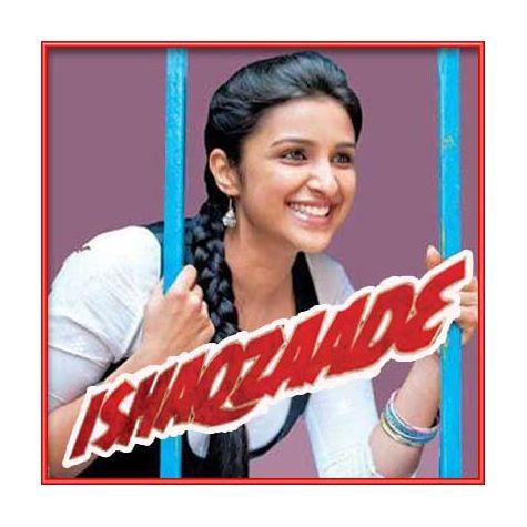 Pareshan - Ishaqzaade (MP3 and Video Karaoke Format)