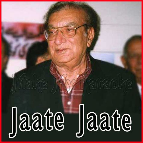 Silsilay Tod Gaya Woh Sabhi -Jaate Jaate - Pakistani (MP3 and Video Karaoke Format)