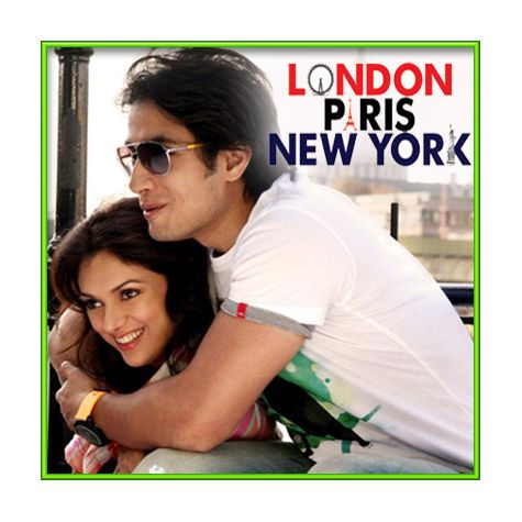 Thehree Si Zindagi - London Paris New York