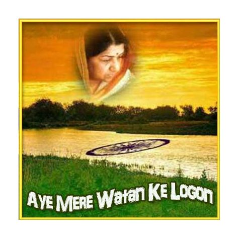 Aye Mere Watan Ke Logon - Aye Mere Watan Ke Logon (MP3 and Video Karaoke Format)