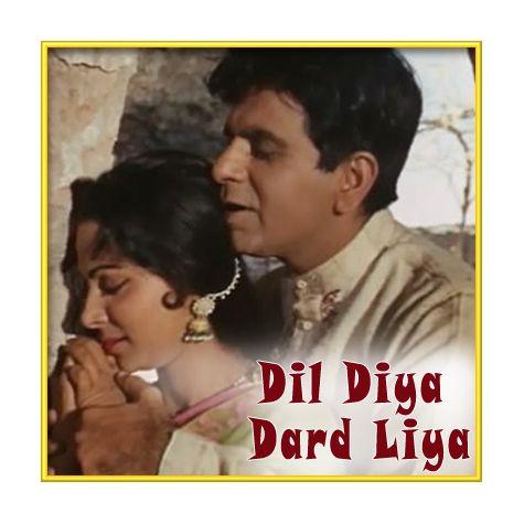 Dilruba Maine Tere Pyar Mein Kya Kya Na Kiya - Dil Diya Dard Liya (MP3 and Video Karaoke  Format)