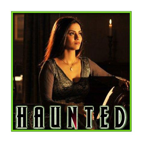 Tera Hi Bas Hona Chaahoon - Haunted