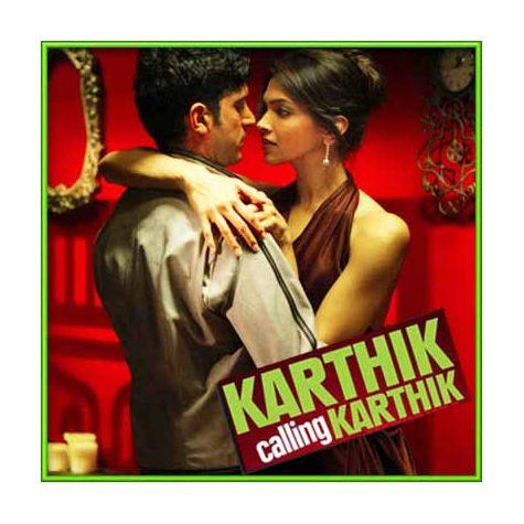 Jaane Ye Kya Hua - Karthik Calling Karthik (MP3 and Video Karaoke Format)
