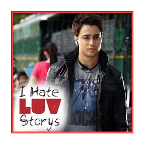 Bahara | I Hate Luv Stories | Shreya Ghoshal, Sona Mohapatra | Download Bollywood Karaoke Songs |