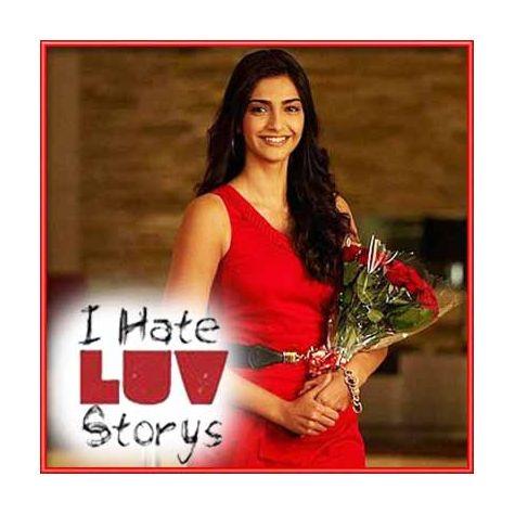 Jab Mila Tu - I Hate Luv Stories