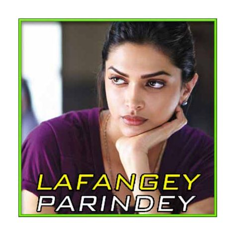 Nain Parindey - Lafangey Parindey