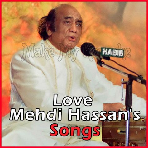 Tere Bheege Badan Ki Khushboo Se - Love Mehdi Hassans Songs - Pakistani (MP3 and Video Karaoke Format)