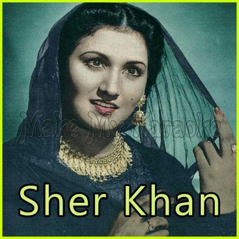Pakistani - Main Te Mera Dilbar Jaani (MP3 and Video Karaoke Format)