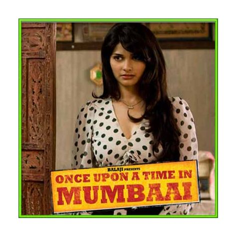 Tum Jo Aaye - Once Upon A Time In Mumbai