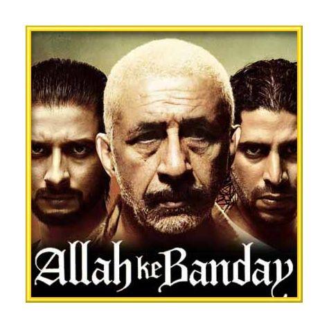 Maula - Allah Ke Banday (MP3 and Video-Karaoke Format)