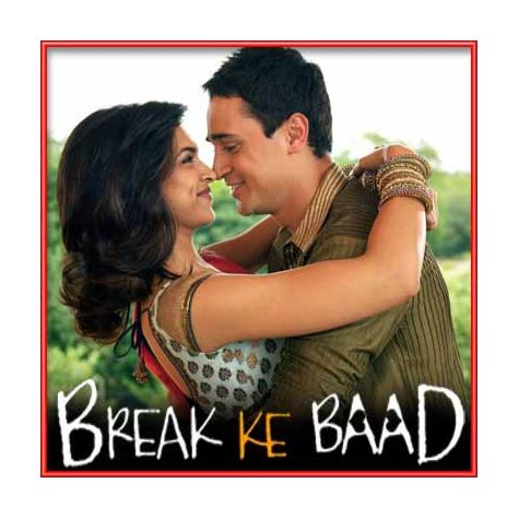 Adhoore - Break Ke Baad