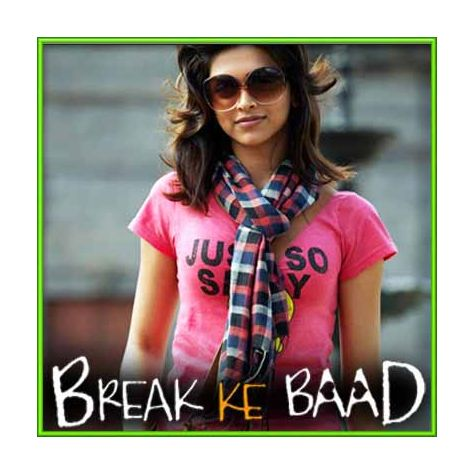 Ajab Leher - Break Ke Baad (MP3 and Video-Karaoke  Format)