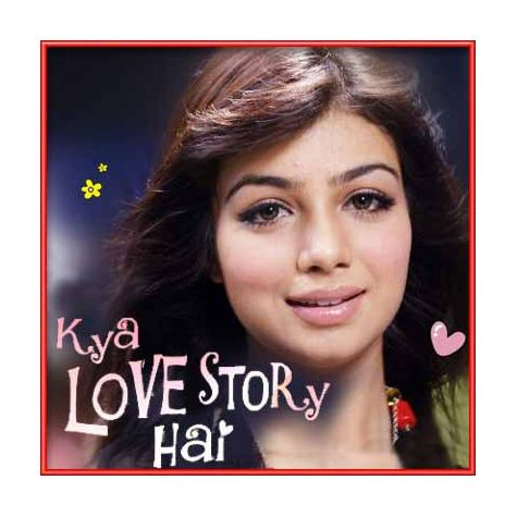 Miss You Every Day Remix - Kya Love Story Hai (MP3 and Video Karaoke  Format)