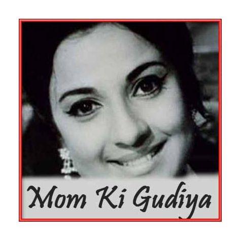 Reshma Jawan Ho Gayi - Mom Ki Gudiya